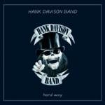 2005 - HANK DAVISON BAND - Hard Way Internet